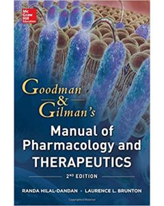 Goodman and Gilman Manual of Pharmacology and Therapeutics 2nd
