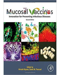 Mucosal Vaccines Innovation for Preventing Infectious Diseases