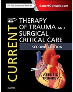Current Therapy of Trauma and Surgical Critical Care 2nd