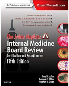 The Johns Hopkins Internal Medicine Board Review, Certification and Recertification 5th
