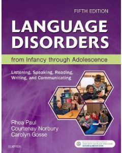 Language Disorders from Infancy through Adolescence, 5th Edition