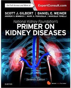 National Kidney Foundation Primer on Kidney Diseases, 7th