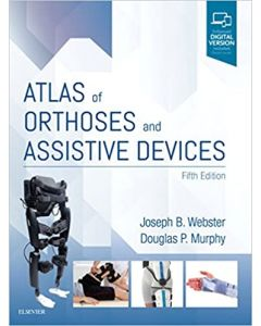 Atlas of Orthoses and Assistive Devices, 5th
