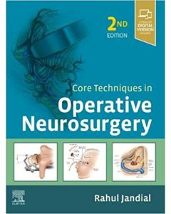 Core Techniques in Operative Neurosurgery 2nd