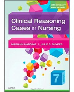 Clinical Reasoning Cases in Nursing, 7th