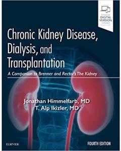 Chronic Kidney Disease, Dialysis, and Transplantation, 4th