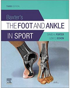 Baxter's The Foot And Ankle In Sport, 3rd