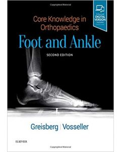 Core Knowledge in Orthopaedics: Foot and Ankle, 2nd