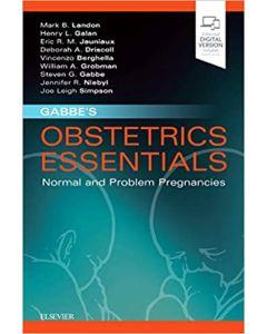 Gabbe's Obstetrics Essentials: Normal & Problem Pregnancies