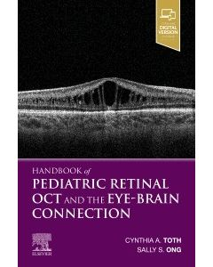 Handbook of Pediatric Retinal OCT and the Eye-Brain Connection