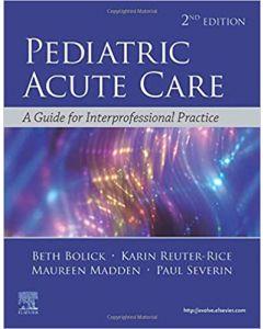 Pediatric Acute Care, 2nd