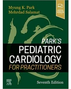 Park's Pediatric Cardiology for Practitioners, 7th