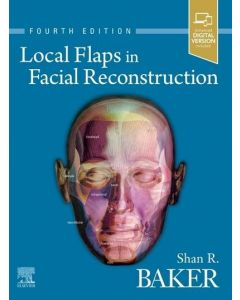 Local Flaps in Facial Reconstruction, 4th