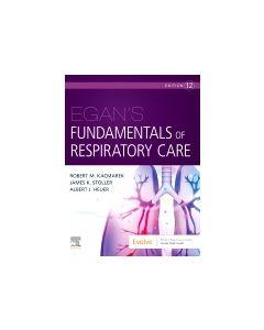 Egan's Fundamentals of Respiratory Care 12th