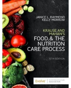 Krause and Mahan's Food & the Nutrition Care Process, 15th