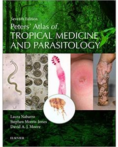 Peters' Atlas of Tropical Medicine and Parasitology, 7th