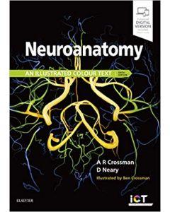 Neuroanatomy: an Illustrated Colour Text, 6th