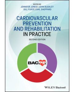 Cardiovascular Prevention and Rehabilitation in Practice, 2nd