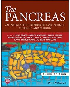 The Pancreas: An Integrated Textbook of Basic Science, Medicine, and Surgery, 3rd Edition