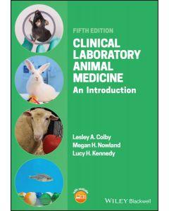 Clinical Laboratory Animal Medicine: An Introduction 5th