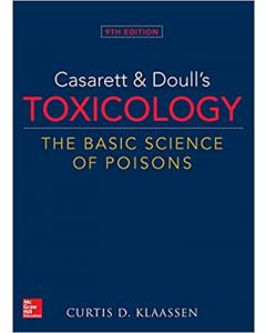 Casarett & Doull's Toxicology: The Basic Science Of Poisons 9th edition