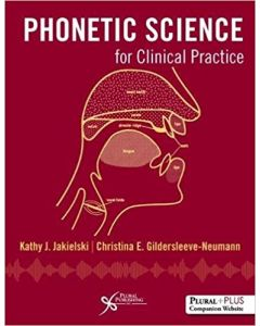 Phonetic Science for Clinical Practice