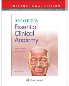 Moore's Essential Clinical Anatomy 6th