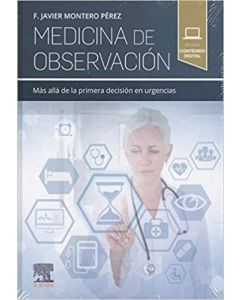 Medicina de observación: Más allá de la primera decisión en urgencias