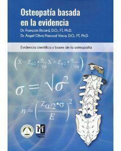 Osteopatía Basada en la Evidencia. Evidencia Científica y Bases de la Osteopatía