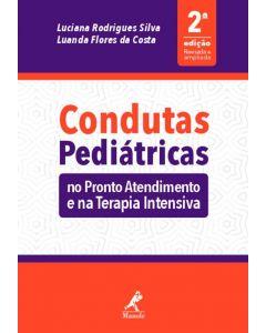 Condutas Pediatricas no Pronto Atendimento e na Terapia Intensiva 2ed
