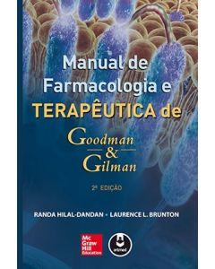 Manual de Farmacologia e Terapêutica de Goodman & Gilman 2ª edição