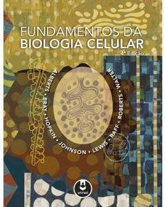 Fundamentos da Biologia Celular 4 ed