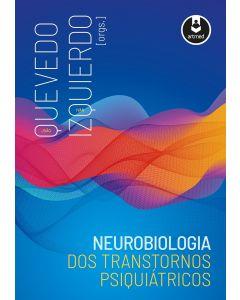 Neurobiologia dos Transtornos Psiquiátricos