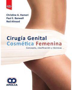 Cirugía Genital Cosmética Femenina. Conceptos, Clasificación y Técnicas + E-Book y Videos