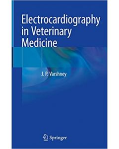 Electrocardiography in Veterinary Medicine
