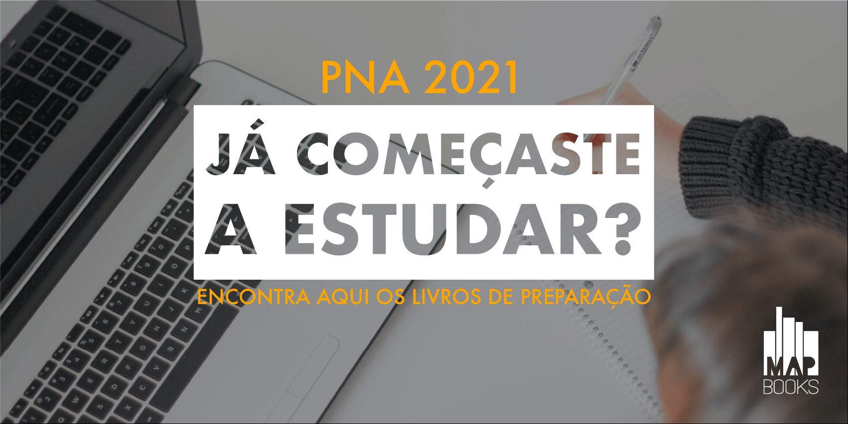 PNA 2021: Já começaste a estudar? Encontra aqui os livros de preparação.