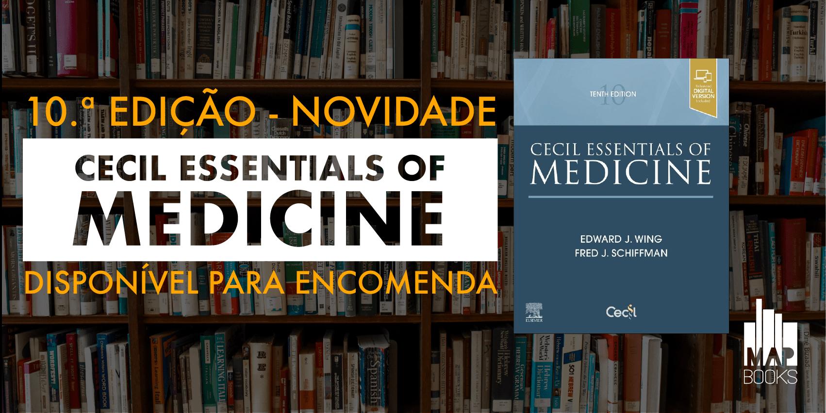 Novidade: Cecil Essentials of Medicine, 10th edition. Já disponível para encomenda.